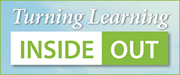 Turning Learning Inside Out