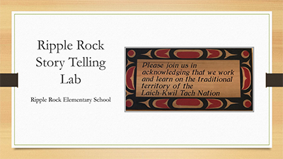 Ripple Rock Story Telling Lab